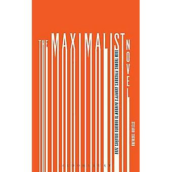 The Maximalist Novel by Ercolino & Stefano