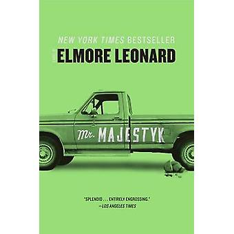 Mr. Majestyk by Elmore Leonard - 9780062188403 Book