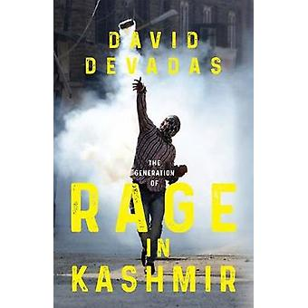 The Generation of Rage in Kashmir by The Generation of Rage in Kashmi