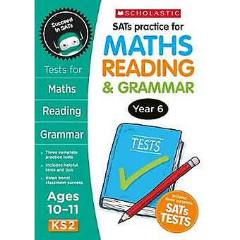 SATS Practice for Maths - Reading and Grammar Year 6 - Year 6 - 978140