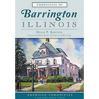 Chronicles of Barrington - Illinois by Diane Kostick - 9781467119177