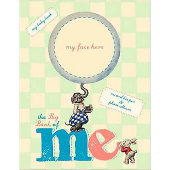 Big Book of Me - Record Keeper and Photo Album by Alice Wong - 9781599