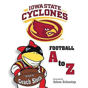 Iowa State Cyclones Football A to Z by Ryan Sloth - 9781631770333 Book