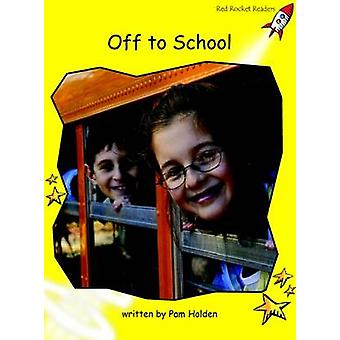 Off to School - Early - Level 2 (International edition) by Pam Holden -