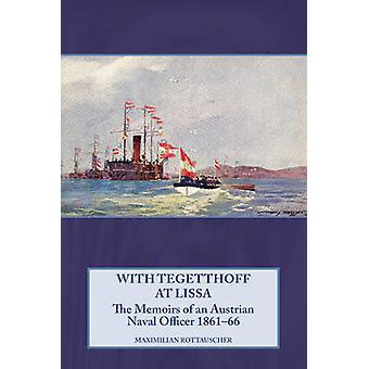 With Tegetthoff at Lissa - The Memoirs of an Austrian Naval Officer 18