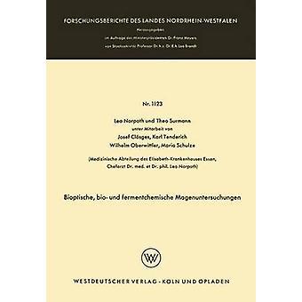 Bioptische bio und fermentchemische Magenuntersuchungen by Norpoth & Leo