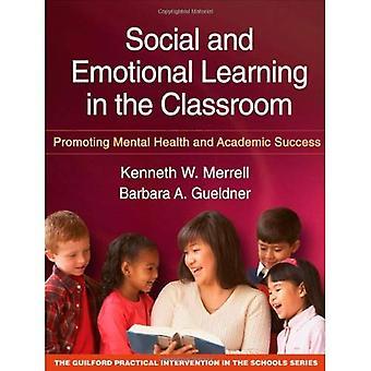 L'apprentissage social et émotionnel en classe: promouvoir la santé mentale et le succès académique
