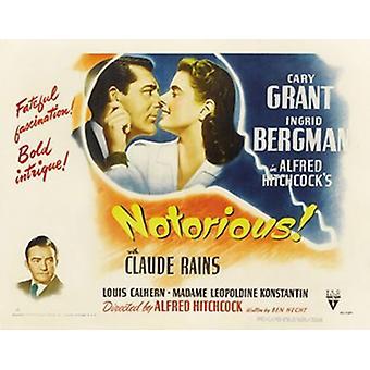 Beryktede film plakat (17 x 11)