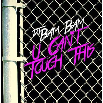 DJ Bam Bam - U Can't Touch This [CD] USA import