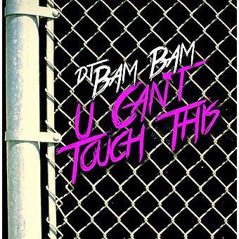 DJ Bam Bam - U não pode tocar esta importação EUA [CD]