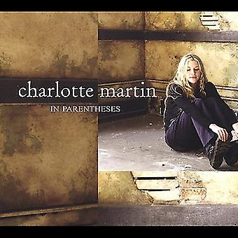 Charlotte Martin - In Parentheses [CD] USA import