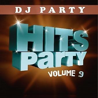 DJ partij - DJ: Vol. 9-Hits partij [CD] USA import