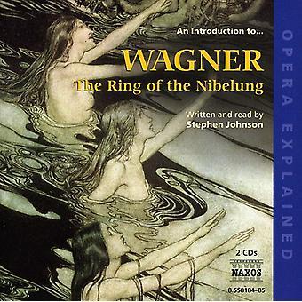 R. Wagner - en introduktion til Wagner: The Ring af Nibelungens [CD] USA importen