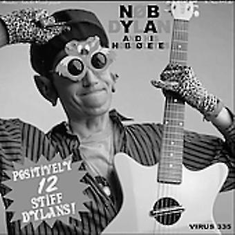 Nob Dylan & hans Nobsoletes - stiv 12 positivt Dylans! [CD] USA import