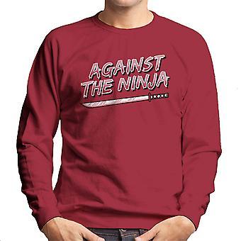 Against The Ninja Men's Sweatshirt