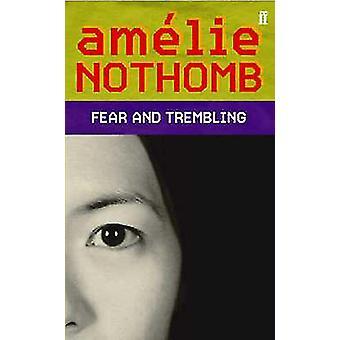 Frykt og skjelving (hoved) av Amelie Nothomb - 9780571220489 bok