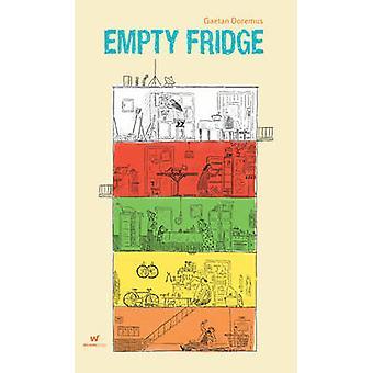 Empty Fridge by Gaetan Doremus - Gaetan Doremus - 9780987109934 Book