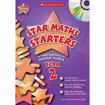 Star Maths Starters - Year 2 by Julie Cogill - Anthony David - Theresa