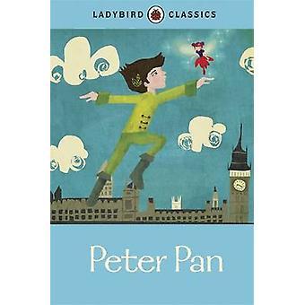 Ladybird Classics - Peter Pan - 9781409312222 Book