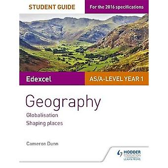 Edexcel AS/A-Level Geography Student Guide 2 - Globalisation; Regenera