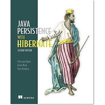 Java Persistence with Hibernate (2nd Revised edition) by Christian Ba