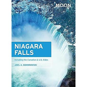 Moon Niagara Falls - Including the Canadian & U.S. Sides by Joel A. Do