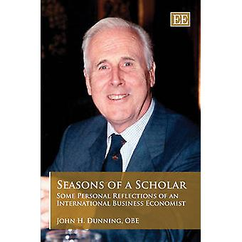 Seasons of a Scholar - Some Personal Reflections of an International B