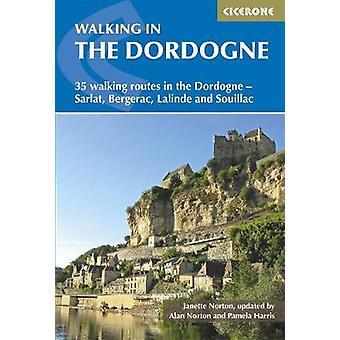 Walking in the Dordogne - 35 walking routes in the Dordogne - Sarlat -