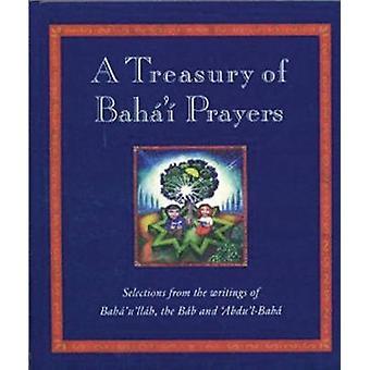 En skattkammare av Bahai böner - val från skrifter Bahå ' l