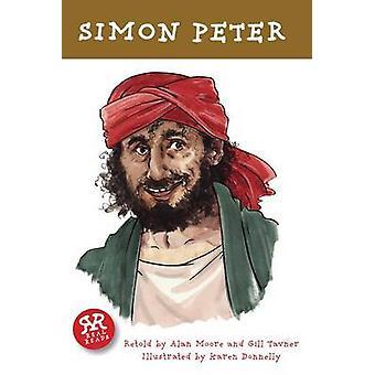 Simon Peter by Alan Moore - Gill Tavner - Karen Donnelly - 9781906230