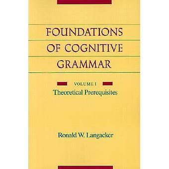 Los fundamentos de la gramática cognitiva - v.1 - requisitos previos teóricos