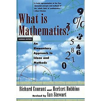 What is Mathematics? - An Elementary Approach to Ideas and Methods (2n