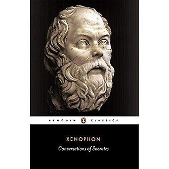 Conversations of Socrates:  Socrates' Defence , Memoirs of Socrates , The Dinner-Party , The Estate Manager  (Classics)