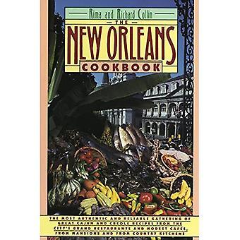 New Orleans kokboken: Creole, Cajun och Louisiana franska recept förr och nu