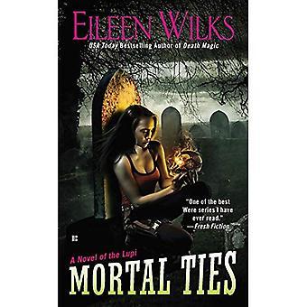 Mortal Ties: A Novel of the Lupi