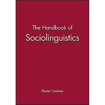 The Handbook of Sociolinguistics (Blackwell Handbooks in Linguistics)