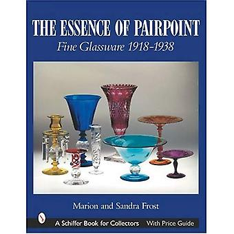 The Essence of Pairpoint: Fine Glassware 1918-1938 (Schiffer Book for Collectors)