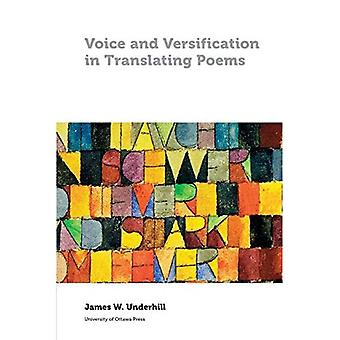 Voice and Versification in Translating Poems