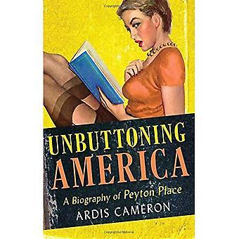 Unbuttoning Amerika: Eine Biographie von
