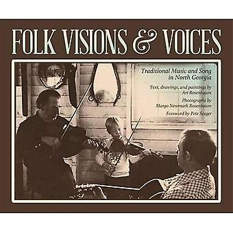Folk Visions and Voices: Traditional Music and Song in North Georgia