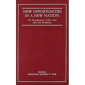 New Opportunities in a New Nation: The Development of New York After the Revolution