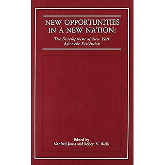 Nowe możliwości w nowy naród: rozwój Nowego Jorku po rewolucji