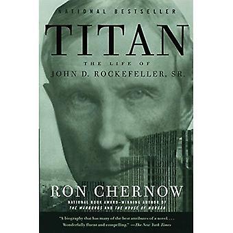 Titan: Livet av John D. Rockefeller, Sr.