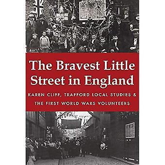 The Bravest Little Street in England