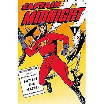Captain Midnight Archives Volume 1: Battles the Nazis (Dark Horse Archives)