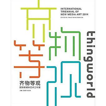 Thingworld: Internationella Triennalen i New Media Art