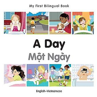 My First Bilingual Book - A Day - Vietnamese-English
