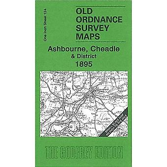 Ashbourne, Cheadle and District 1895: One Inch Sheet 124 (Old Ordnance Survey Maps - Inch to the Mile)