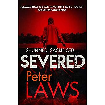 Severed: The dark and chilling crime novel you won't be able to put down� (Matt Hunter)