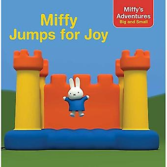 Miffy Jumps for Joy (Miffy's Adventures Big and� Small 8x8)